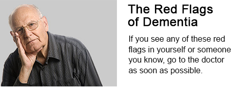The Red Flags of Dementia