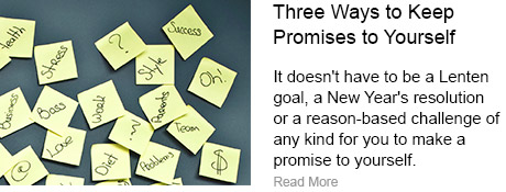 Three Ways to Keep Promises to Yourself