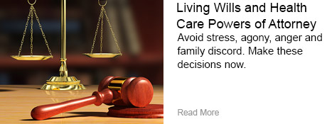 Living Wills and Health Care Powers of Attorney